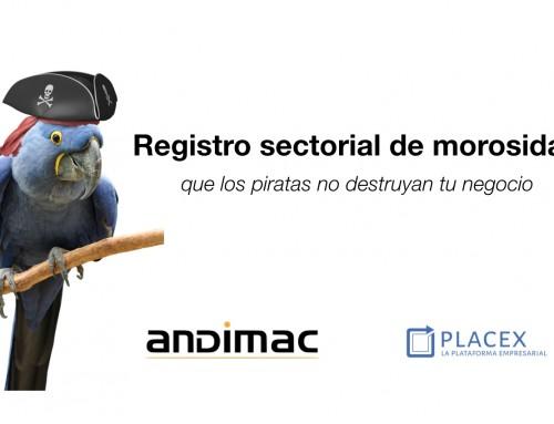 Andimac promueve Placex, el nuevo registro sectorial de morosidad