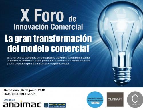 X Foro de Innovación Comercial – La Gran Transformación del Modelo Comercial
