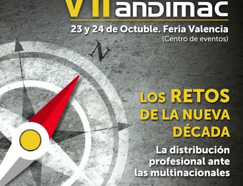 VII Congreso Nacional Andimac, 23 y 24 de octubre en Valencia